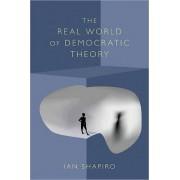 The Real World of Democratic Theory by Ian Shapiro