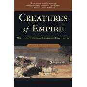 Creatures of Empire by Virginia DeJohn Anderson