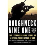 Roughneck Nine-One by Frank Antenori
