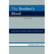Thy Brother's Blood by Benjamin Edidin Scolnic