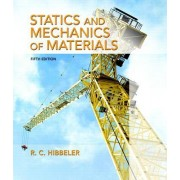 Statics and Mechanics of Materials, Student Value Edition Plus Masteringengineering with Pearson Etext -- Access Card Package
