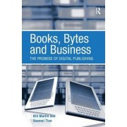 Books, Bytes and Business by Bill Martin