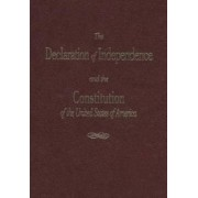 The Declaration of Independence and the Constitution of the United States of America by Thomas Jefferson