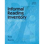 Informal Reading Inventory by Betty Roe