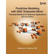 Predictive Modeling with SAS Enterprise Miner by Ph.D. Kattamuri S. Sarma