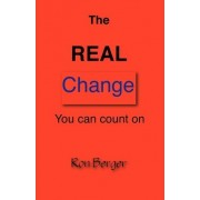 The Real Change You Can Count on by Ron Berger