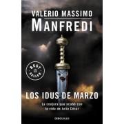 Los idus de marzo / The Ides Of March by Valeria Massimo Manfredi