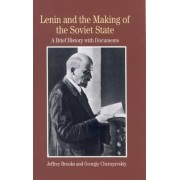 Lenin and the Making of the Soviet State by Jeffrey Brooks