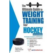 Ultimate Guide to Weight Training for Hockey by Robert G. Price