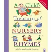 A Child's Treasury of Nursery Rhymes by Kady MacDonald Denton