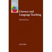Literacy and Language Teaching by Richard Kern