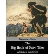 The Big Book of Fairy Tales by Hans Christian Andersen