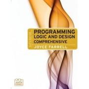 Programming Logic and Design by Joyce Ferrell