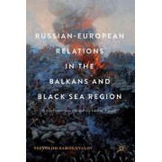 Russian-European Relations in the Balkans and Black Sea Region 2017 by Vsevolod Samokhvalov