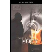 The Quality of Mercy by Anne Schraff