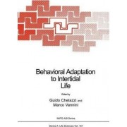 Behavioral Adaptation to Intertidal Life by Guido Chelazzi