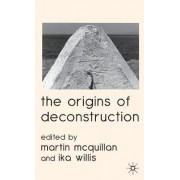 The Origins of Deconstruction by Martin McQuillan