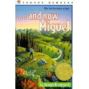 And Now Miguel by Joseph Krumgold
