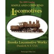 Simple and Compound Locomotives Brooks Locomotive Works by Brooks Locomotive Works