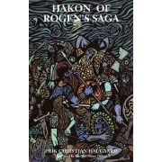 Hakon of Rogen's Saga by Erik Christian Haugaard