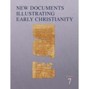 New Documents Illustrating Early Christianity by R. A Kearsley