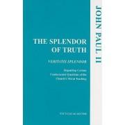 The Splendor of Truth by John Paul II