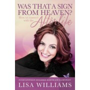 Was That a Sign from Heaven? by Lisa Williams