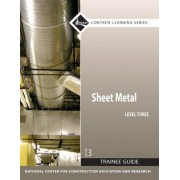 Sheet Metal: Trainee Guide Level 3 by Nccer