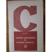 Ecouri Goetheene In Cultura Romana - Ion Roman