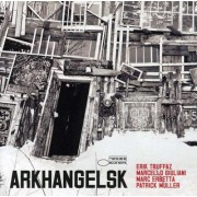 Erik Truffaz - Arkhangelsk (0094638811022) (1 CD)