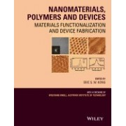 Nanomaterials, Polymers and Devices: Materials Functionalization and Device Fabrication