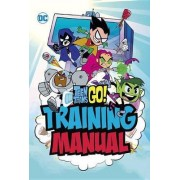 Teen Titans Go! Training Manual by Eric Luper