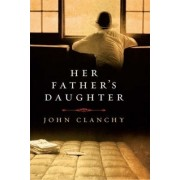 Her Father's Daughter by John Clanchy