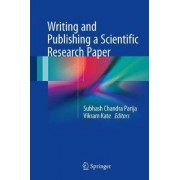 Writing and Publishing a Scientific Research Paper by Subhash Chandra Parija