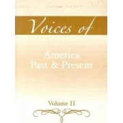 Voices of America Past and Present: v. 2 by Robert A. Divine