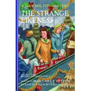 The Strange Likeness by Margaret Sutton