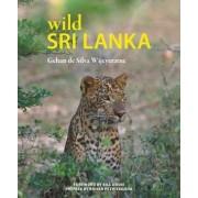 Wild Sri Lanka by Gehan De Silva Wijeyeratne