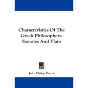 Characteristics of the Greek Philosophers by John Philips Potter