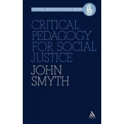 Critical Pedagogy for Social Justice by John Smyth