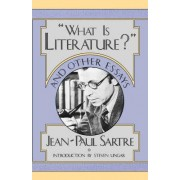 What is Literature and Other Essays by Jean-Paul Sartre
