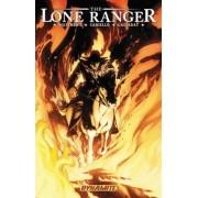 The Lone Ranger: Scorched Earth Volume 3 by Sergio Cariello