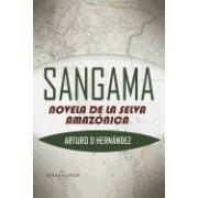 Sangama: Novela de La Selva Amazonica