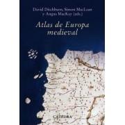 Atlas de Europa Medieval / Atlas of Medieval Europe by Angus MacKay