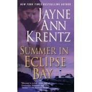 A Summer in Eclipse Bay by Jayne Ann Krentz