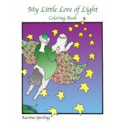 My Little Lore of Light: Coloring Book