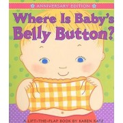 Where is Baby's Belly Button by Karen Katz