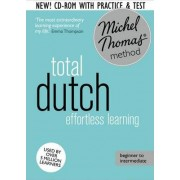 Total Dutch Foundation Course: Learn Dutch with the Michel Thomas Method by Els Van Geyte