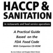 HACCP and Sanitation in Restaurants and Food Service Operations by Douglas Robert Brown