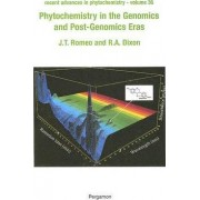 Phytochemistry in the Genomics and Post-Genomics Eras by John T. Romeo