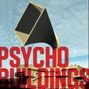 Psycho Buildings by Brian Dillon